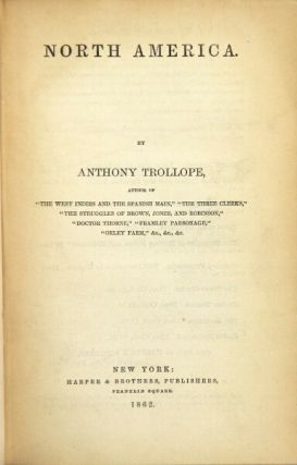 North America. ANTHONY TROLLOPE.
