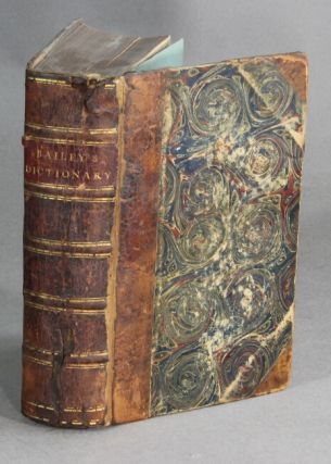An universal etymological English dictionary... The second edition, with large corrections. NATHANIEL BAILEY.
