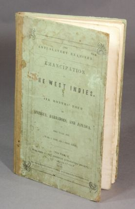 Emancipation in the West Indies. A six month tour in Antigua, Barbadoes, and Jamaica, in the year 1837. JAS. A. THOME, J. HORACE KIMBALL.