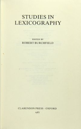 Studies in lexicography. Robert Burchfield, ed.