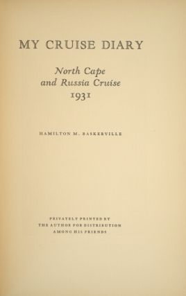 My cruise diary. North Cape and Russia cruise 1931.