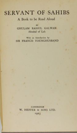 Servant of sahibs. A book to be read aloud. Introduction by Francis Younghusband