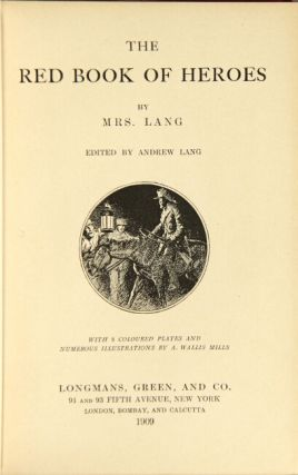 The red book of heroes. ANDREW LANG, ed.