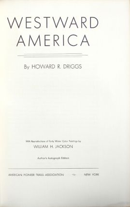Westward America. HOWARD R. DRIGGS.