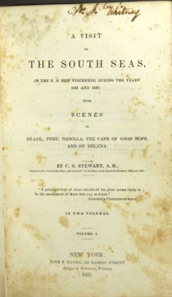 A visit to the south seas, in the U. S. ship Vincennes, during the years 1829 and 1830; with...
