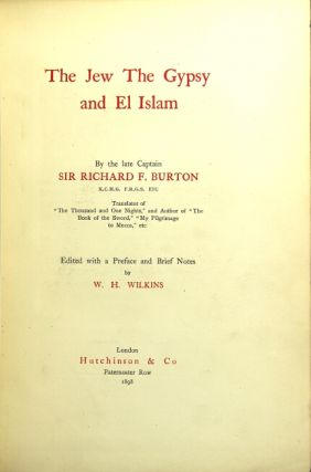 The Jew, the gypsy and El Islam ... Edited with a preface and brief notes by W. H. Wilkins....