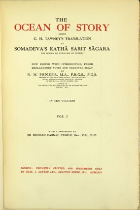 The ocean of story being C. H. Tawney's translation of Somadeva's Katha Sarit Sagara ... now edited with introduction, fresh explanatory notes and terminal essay by N. M. Penzer ... With a foreword by Sir Richard Carnac Temple