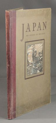 Japan her strength and her beauty. Profusely illustrated with photographs and drawings by Henry...