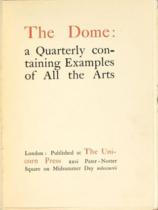 The Dome: a quarterly containing examples of all the arts...