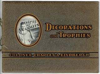 Illustrations of Colonel Lindbergh's decorations and some of his trophies received within the...