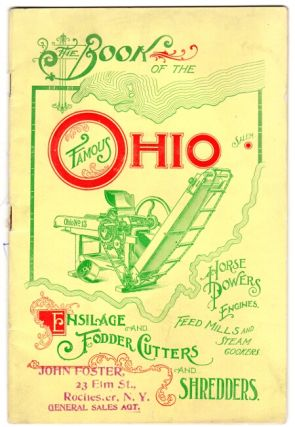 Book of the famous Ohio ensilage and fodder cutters and shredders, horse powers engines, feed mills and steam cookers [cover title]