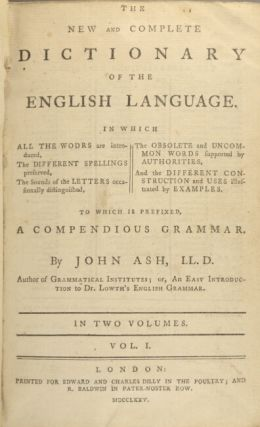 The new and complete dictionary of the English language... To which is prefixed a compendious grammar.
