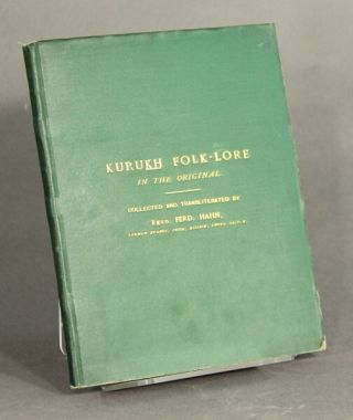 Kurukh folk-lore in the original. Collected and transliterated by...
