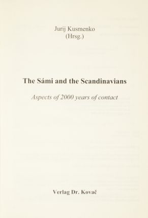 The S'ami and the Scandinavians: aspects of 2000 years of contact