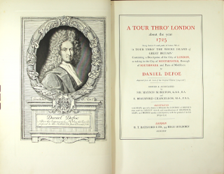 A tour thro' London about the year 1725 being Letter V and parts of Letter VI of 'A tour thro' the whole Island of Great Britain,' containing a description of the city of London, as taking in the city of Westminster, borough of Southwark and parts of Middlesex ... edited & annotated by Sir Mayson M. Beeton and E. Beresford Chancellor