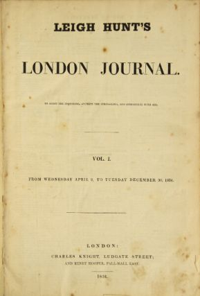 Leigh Hunt's London Journal. To assist the inquiring, animate the struggling, and sympathize with...