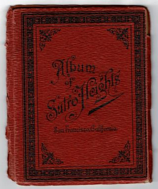 Album of Sutro Heights, San Francisco, California [cover title