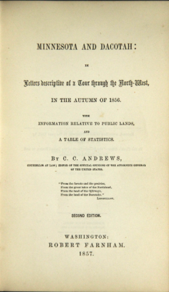 Minnesota and Dacotah in letters descriptive of a tour through the north-west in the autumn of 1856...