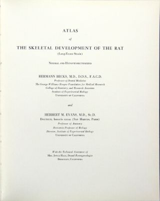 Atlas of the skeletal development of the rat (Long-Evans strain) normal and hypophysectomised