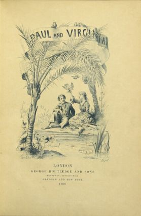 Paul and Virginia ... with illustrations by Maurice Leloir. JACQUES HENRI BERNARDIN DE SAINT-PIERRE.