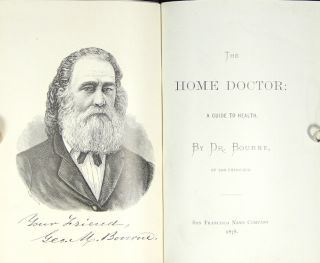 The home doctor: a guide to health. GEORGE M. BOURNE, Dr.