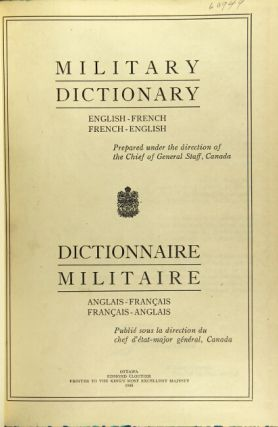Military dictionary English-French, French-English. Printed under the direction of the Chief of...