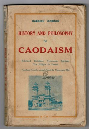 History and philosophy of Caodaism. Reformed Buddhism, Vietnamese spiritualism. New religion in...