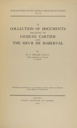 A collection of documents relating to Jacques Cartier and the Sieur de Roberval