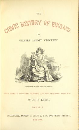 The comic history of England [together with] The comic history of Rome. Gilbert Abbott A'Beckett.