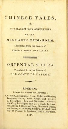Chinese tales, or the marvellous adventures of the Mandarin Fum-Hoam. Translated from the French...