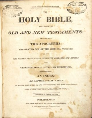 The Holy Bible: containing the Old and New Testaments: together with the Apocrypha ... with Canne's marginal notes ...
