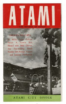 "Atami: ""the Riviera of Japan"" [cover title"