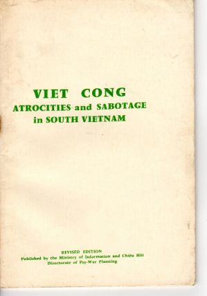 Viet Cong atrocities and sabotage in South Vietnam