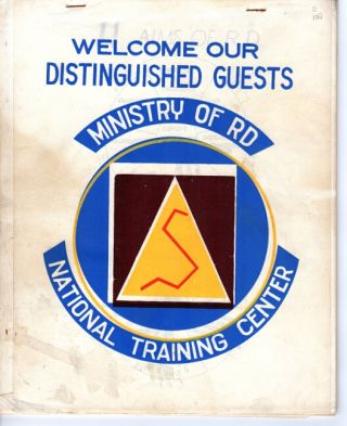 Welcome our distinguished guests. Ministry of R[ural] D[evelopment], National Training Center [cover title]