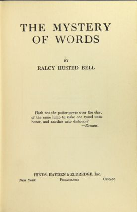The mystery of words. Ralcy Husted Bell.