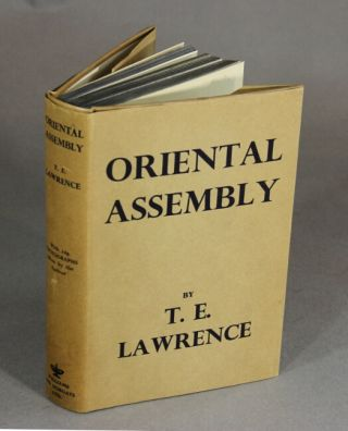 Oriental assembly. Edited by A.W. Lawrence, with photographs by the author. T. E. LAWRENCE