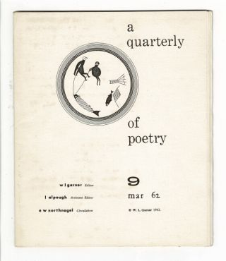 A quarterly of poetry 9 [cover title]. W. L. Garner, ed