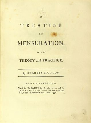 A treatise on mensuration, in both theory and practice