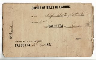 "Calcutta.] Copies of Bills of Lading of the ship ""Belle of the Sea,"" Captain C. Lewis, from..."