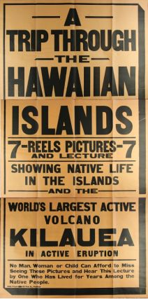 A trip through the Hawaiian Islands 7 - reels pictures - 7 and lecture showing native life in the...