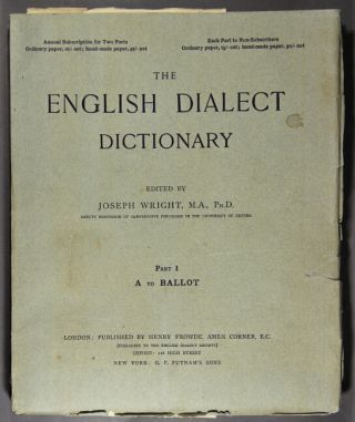 The English dialect dictionary being the complete vocabulary of all the dialect words still in...