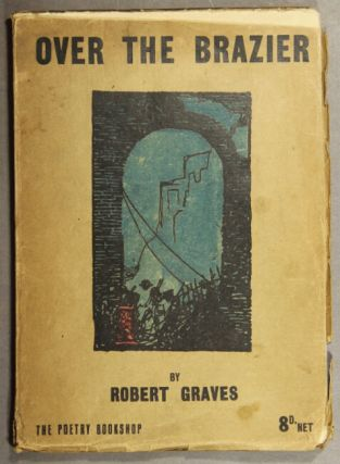 Over the brazier. Robert Graves
