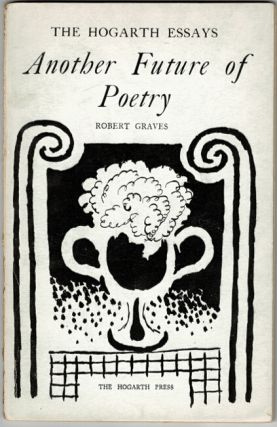 Another future of poetry. Robert Graves.
