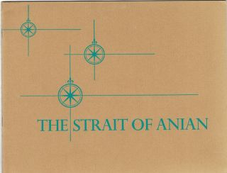 The Strait of Anian. An exhibit of three maps in the James Ford Bell Collection...portraying...