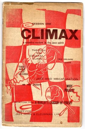 Climax: a creative review in the jazz spirit. Robert Cass, , contributing Del Weniger.