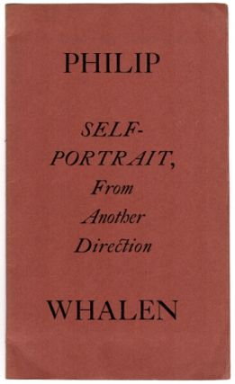 Self-portrait, from another direction. Philip Whalen.