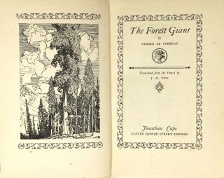The forest giant. Translated from the French by J. H. Ross. Adrien Le Corbeau.