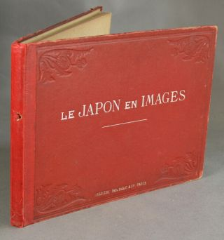 Le Japon en images...Dessins d'apres nature et documents originaux. Félix Régamey.