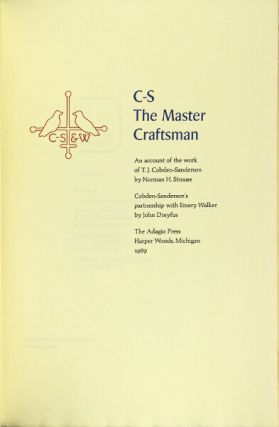 C-S The Master Craftsman. An account of the work of T.J. Cobden-Sanderson by Norman Strouse. Cobden Sanderson's partnership with Emery Walker by John Dreyfus.