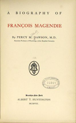 A biography of Francois Magendie